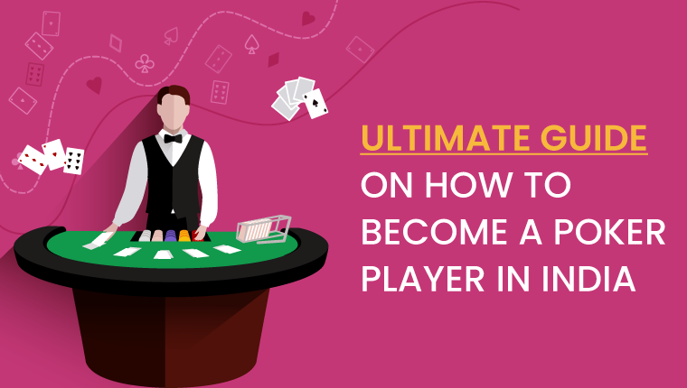 How To Become A Poker Player