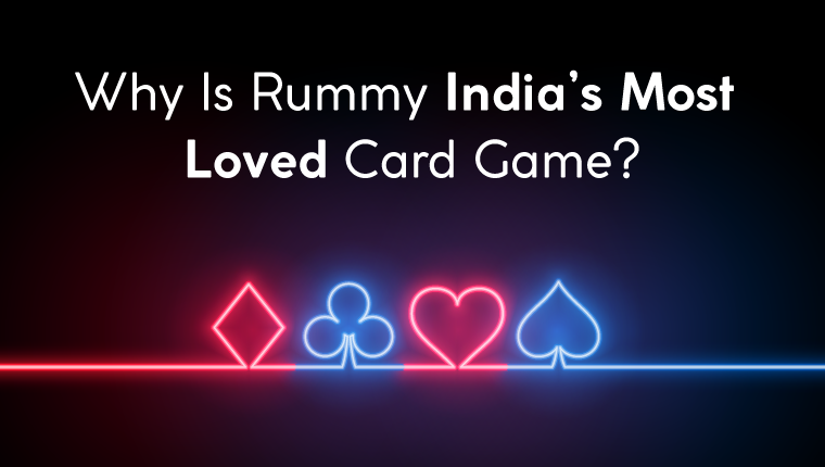 Why Is Rummy India's Most Loved Card Game?
