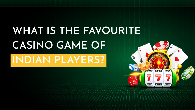 Favorite $Casino$ Games Of Indian Players | Lucky Raja