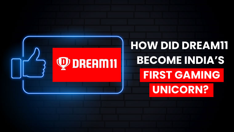 How-Did-Dream11-Become-Indias-First-Gaming-Unicorn
