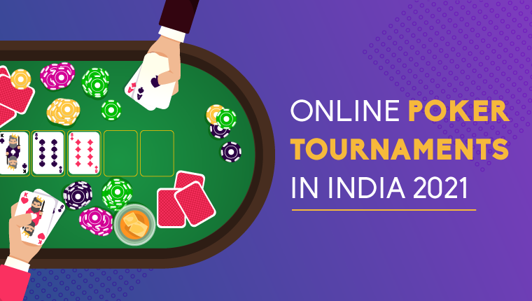online poker tournament in india 2021