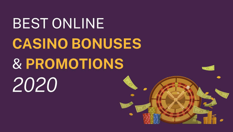 Best Online Casino Bonuses And Promotions 2020