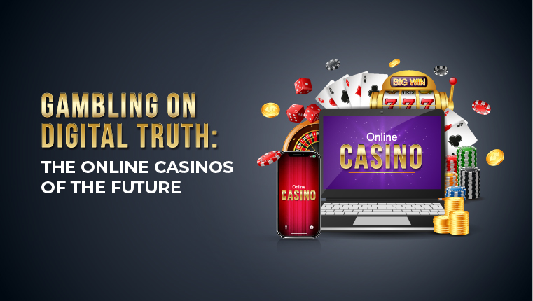The Online Casinos Of The Future