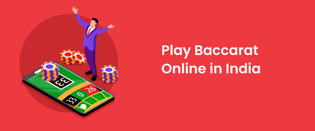 Play Baccarat Online India
