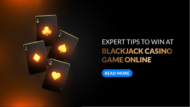 Expert Tips to Win at Blackjack Casino Game Online