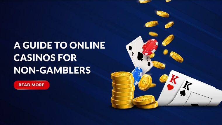A Guide to Online Casinos for Non-Gamblers