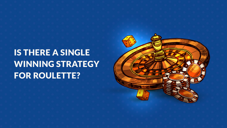 Is There a Single Winning Strategy for Roulette?