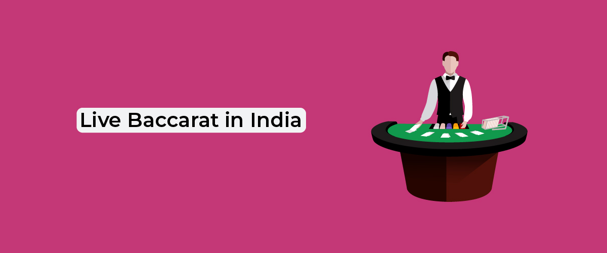Live Baccarat in India
