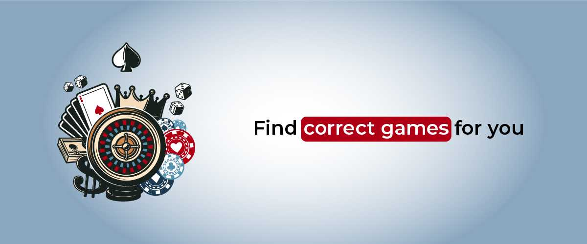 Find correct games for you