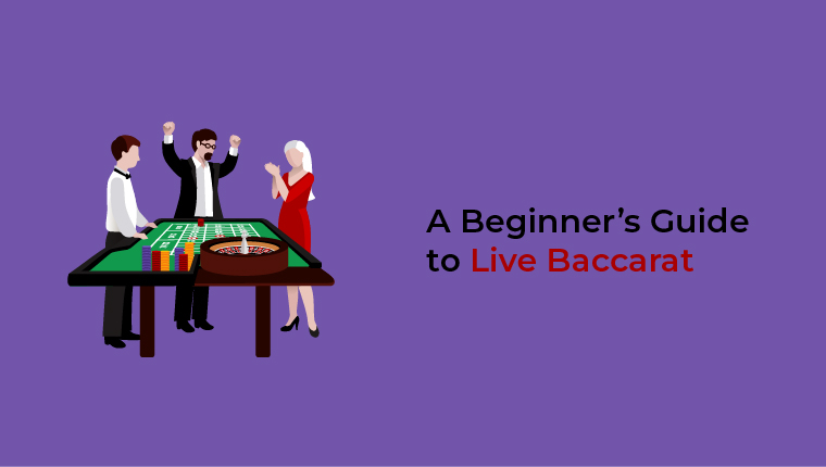 a beginner's guide to live baccarat